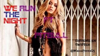Havana Brown ft Pitbull - We run the night (Manu Perez Dj Remix)