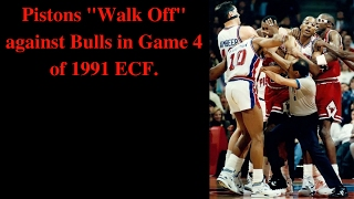 "Pistons ""Walk Off"" against Bulls in Game 4 of 1991 ECF"