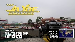 JaYoe Travelogue | Chapter 1 | The JaYoe World Tour | An Introduction