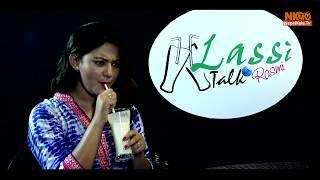 म यो भन्दा बढी सेक्सीनेस नै हुन सक्दिन || Barsha Raut Interview, Lassi talk with Rasmi