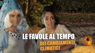 LE FAVOLE al tempo dei CAMBIAMENTI CLIMATICI 2