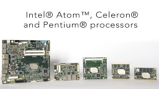 Embedded boards and modules from congatec with Intel® Atom™, Celeron® and Pentium® processors
