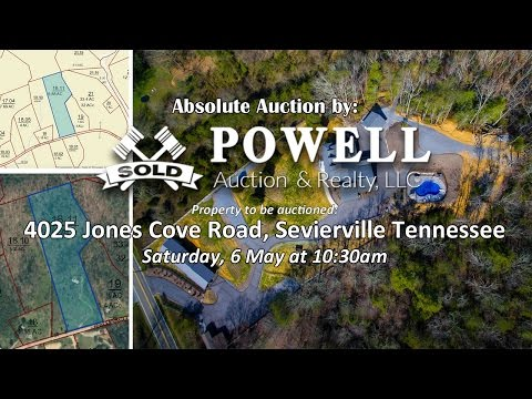 Powell Auction - 4025 Jones Cove Road, Sevierville Tennessee