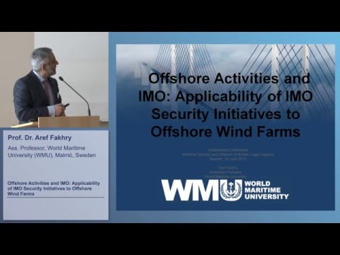 Offshore Activities and IMO: Applicability of IMO Security Initiatives to Offshore Wind Farms