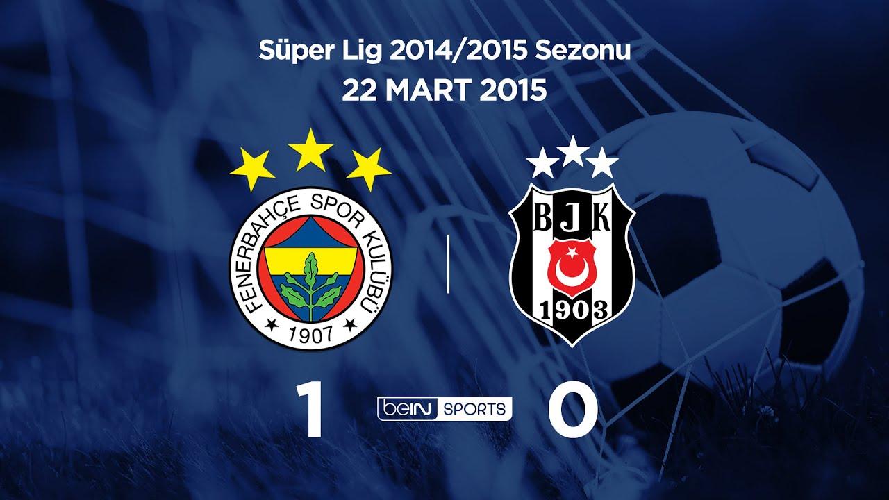 22.03.2015 | Fenerbahçe-Beşiktaş | 1-0