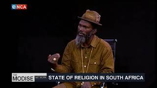 The Modise Network | State of religion in South Africa | Part 4 | 19 April 2019
