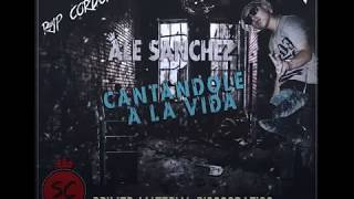 Ale Sanchez-Una Historia Mas (2016)