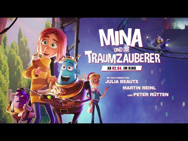 Mina und die Traumzauberer - Kinotrailer 2 Deutsch