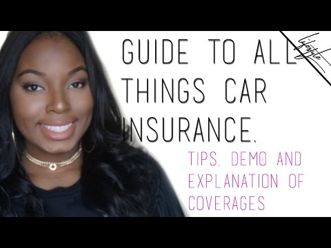 All Things Auto Insurance: Tips, Explanation of Coverages, Demo