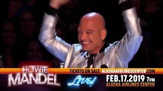 HOWIE MANDEL - Alaska Airlines Center Feb. 17, 2019