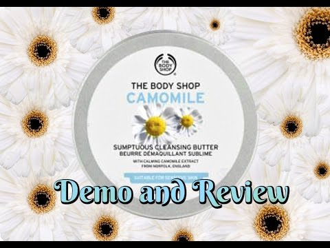 The Body Shop Camomile Sumptuous Cleansing Butter ~ No Makeup Monday
