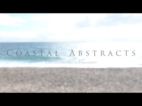 Landscape Photography - Coastal Abstracts | Shooting to a Brief