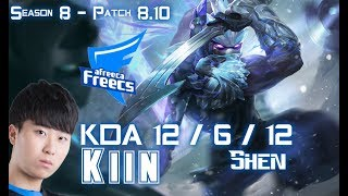 AFs Kiin SHEN vs SION Top - Patch 8.10 KR Ranked