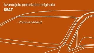 Parbrizele originale SEAT