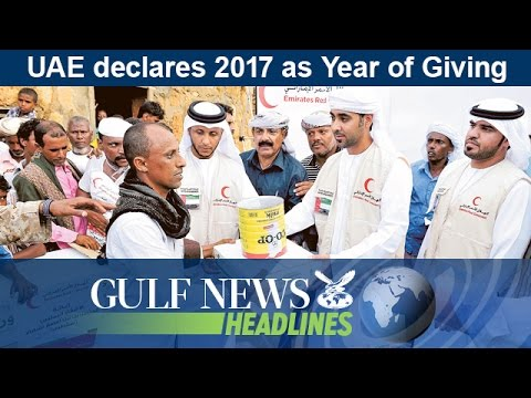 UAE declares 2017 as Year of Giving - GN Headlines
