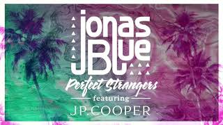 Download Mp3 Jonas Blue - Perfect Strangers Ft. Jp Cooper   Instrumental