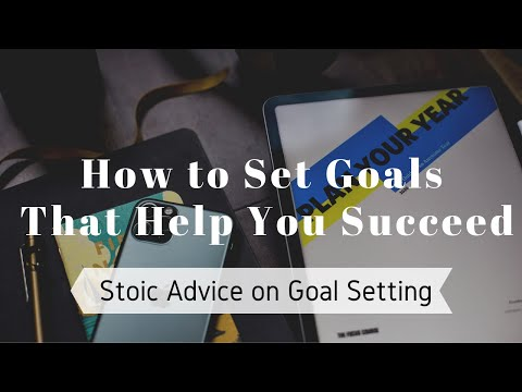 How to Set Goals That You'll Actually Achieve | Stoic Advice on Goal-Setting