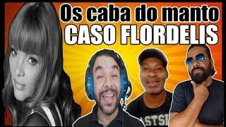 OS CABA DO MANTO-Caso Flordelis