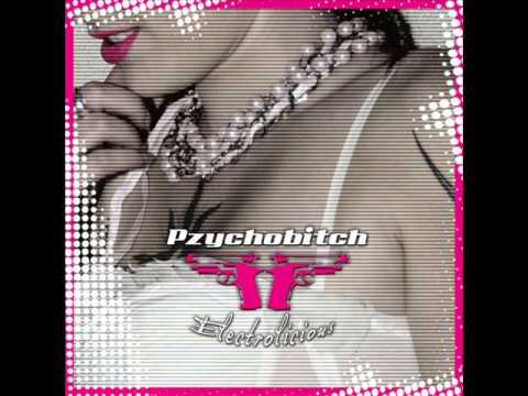Pzychobitch - Electrolicious (Full Album)