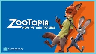 Zootopia's Deep Meaning: How We Talk to Kids