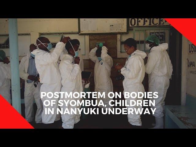 Postmortem on bodies of Syombua, children in Nanyuki underway