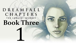 Let's Play Dreamfall Chapters Book Three: Realms Part 01