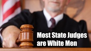 Most State Judges are White Men