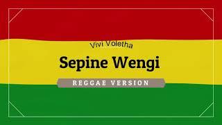 Sepine Wengi - Reggae Vivi