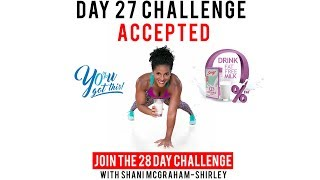Day 27: Serge 28 Day You Got This Challenge with Shani McGraham Shirley