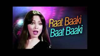 Raat Baaki Baat Baaki - Karaoke With Lyrics (With Dialogues space)