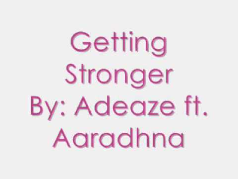 Adeaze - Getting Stronger