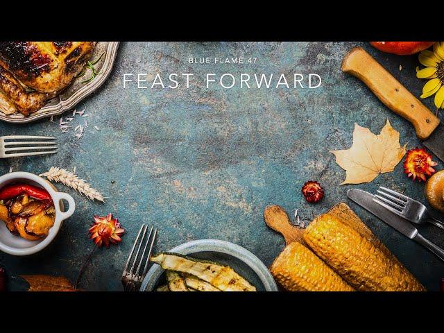 Session 16 - Feast Forward