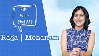 Fun with Swaras | Raga Mohanam