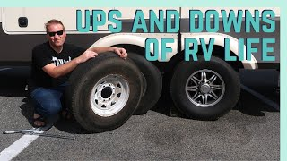 UPS AND DOWNS OF RV LIFE || YOU HAVE TO ROLL WITH THE PUNCHES