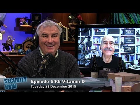 Security Now 540: Vitamin D