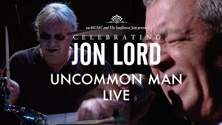 Celebrating Jon Lord 'Uncommon Man' (Deep Purple) Official Video Preview(Order 'Celebrating Jon Lord' now! Get your copy here: www.celebratingjonlord.com - OUT SEPTEMBER 26th 2014 On April 4, 2014, some of the best-loved ..., 2014-10-08T14:37:46.000Z)