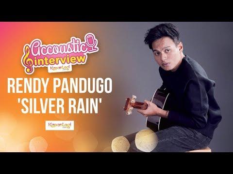 Rendy Pandugo - Silver Rain (Acoustic Interview Part 2)