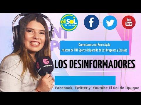 Los Desinformadores (R) Rocío Ayala