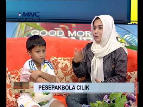 "MNC NEWS CHANNEL - GOOD MORING INDONESIA ""PESEPAK BOLA CILIK """