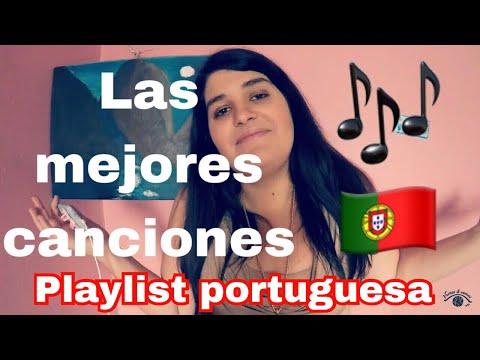 Playlist Portuguesa - Mis canciones preferidas