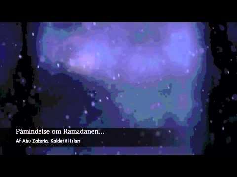 Påmindelse om ramadanen - Abu Zakariya