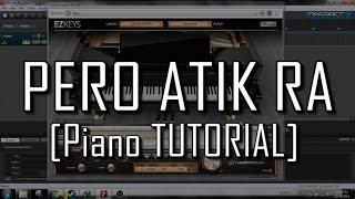 Pero Atik Ra [Piano Tutorial] by Joshua Laurente