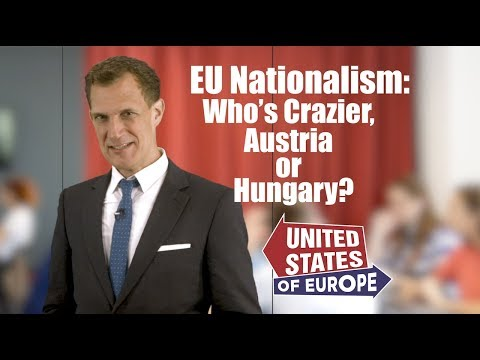 Who's Crazier Austria or Hungary?  United States of Europe Correspondent Tamas Vamos