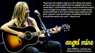 "Sheryl Crow - ""Angel Mine"" (The Lost Notebooks of Hank Williams)"