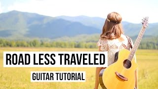 Road Less Traveled - Lauren Alaina // Guitar Tutorial