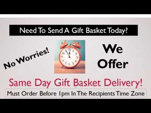 Gift Baskets Same Day Delivery - Send A Gift Basket Today To Any City Nationwide