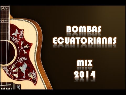 MIX BOMBAS ECUATORIANA 2014 DANNY PADILLA DJ MIX