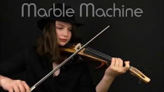 Marble Machine - violin cover