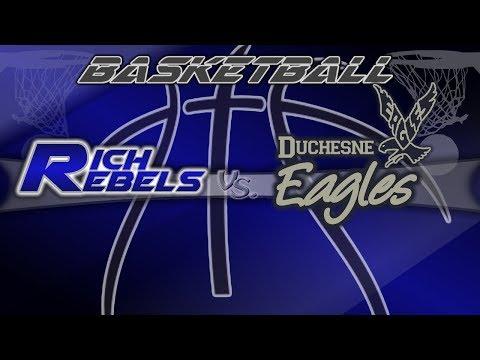 BASKETBALL: Rich vs Duchesne Eagles