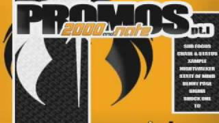 2000 & Nate : Promos Pt I Mix 1 (DRUM AND BASS)